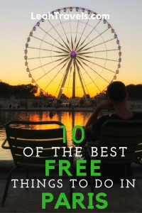 10-of-the-best-free-things-to-do-in-paris-by-leah-walker