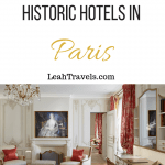 14 of the Most Historic Hotels in Paris by Leah Walker