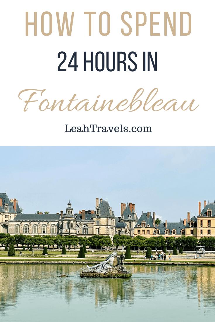 Fontainebleau Pinterest Image